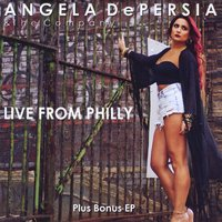 Angela DePersia, Live From Philly