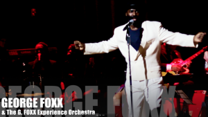 George Foxx and the George Foxx Experience Orchestra