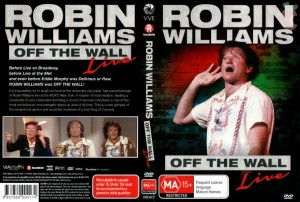 Robin-Williams-Off-The-Wall-300x202 The Comedic Genius of the Late Robin Williams