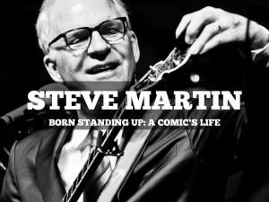 Steve Martin Born