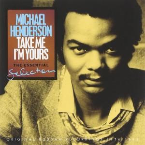 Michael Henderson Take Me