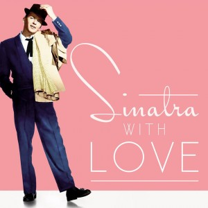 sinatrawithlove-300x300 Frank Sinatra: The Rat Pack's Legendary Performer