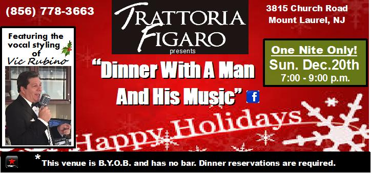 Vic Rubino at Trattoria Figaro