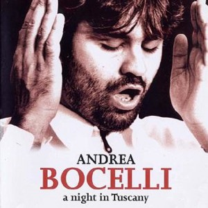 Andrea Bocelli, A Night in Tuscany