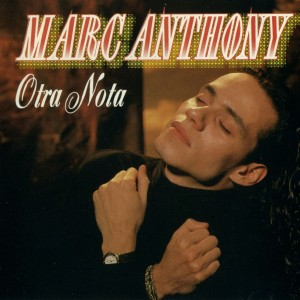 Marc_Anthony-Otra_Nota-Frontal-300x300 It's Been a Sizzling Ride for Salsa King Marc Anthony